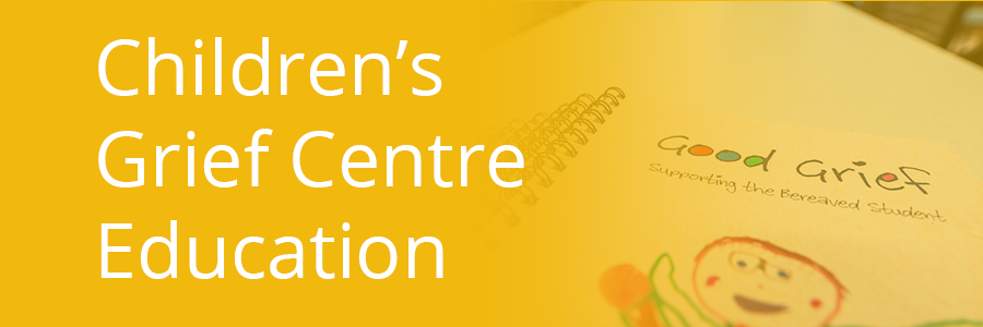 Children's Grief Centre Education