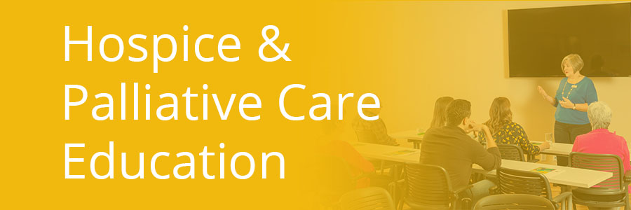 Hospice & Palliative Care Education