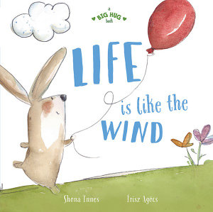 Life is Like the Wild by Shona Innes