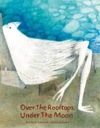 Over The Rooftops Under The Moon by JoAnna Lawson